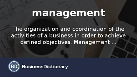 what is management definition and meaning businessdictionary