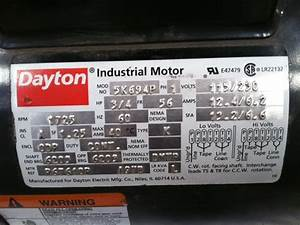 I Have A Dayton Industrial Motor Model   5k694p Has Does