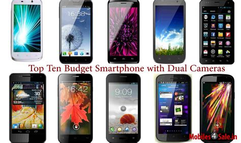 Best Smartphones by Top 10 Budget Smartphones With Dual Cameras Mobiles4sale