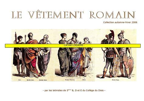 cuisine antique romaine le vêtement by delord robert issuu