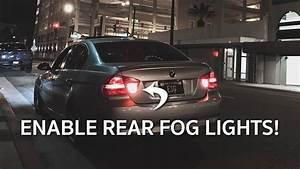 Esg Light Enable Rear Fog Lights On Your Bmw E90 E92 Free Mod Youtube
