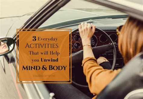 how to relax your mind 3 everyday activities to unwind