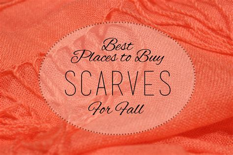 best place to buy a best places to buy scarves for fall quest for calm
