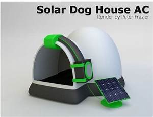 17 best ideas about air conditioned dog house on pinterest for Solar powered dog house ac