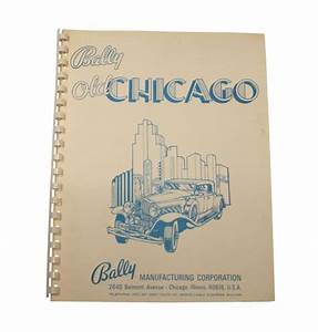 Old Chicago  Bally  Manual  U0026 Schematic - Fo-467