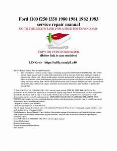 Ford F100 F150 F250 F350 1980 1981 1982 1983 Service