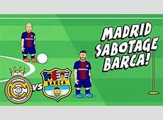 MADRID SABOTAGE BARCA!🤣 El Clasico Preview 2017 Parody