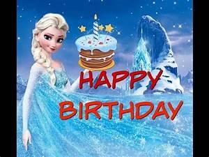 Joyeux Anniversaire Reine Des Neiges : joyeux anniversaire reine des neiges youtube bon ~ Melissatoandfro.com Idées de Décoration