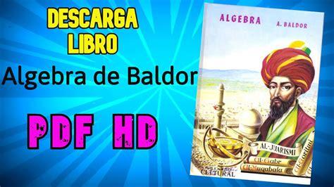Grupo editorial patria) en pdf libro aurelio j. El Libro De Baldor Pdf - Aritmetica De Baldor Descarga ...