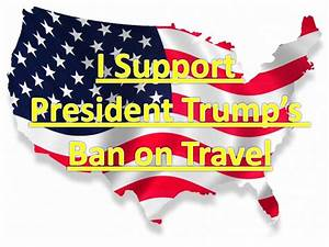 Petition · I support President Trumps Travel Ban ...