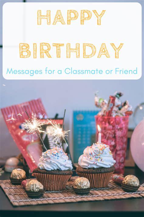 happy birthday wishes   classmate school friend