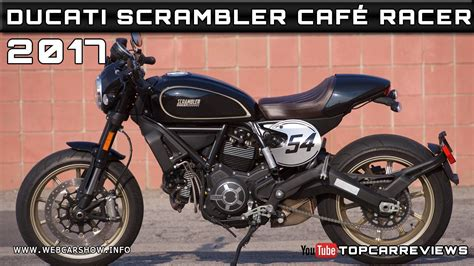 2017 Ducati Scrambler CafÉ Racer Review Rendered Price
