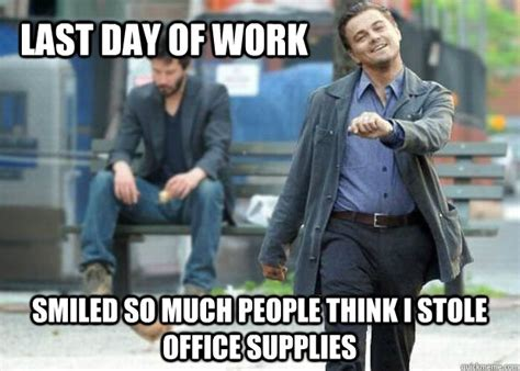 Last Day Of Work Meme - last day of work memes image memes at relatably com