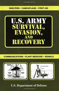 Us Army Survival  Evasion  U0026 Recovery Manual  Sm44050