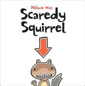 Image result for scaredy squirrel