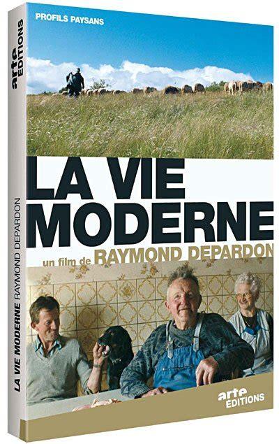 raymond depardon la vie moderne test dvd la vie moderne edition collector