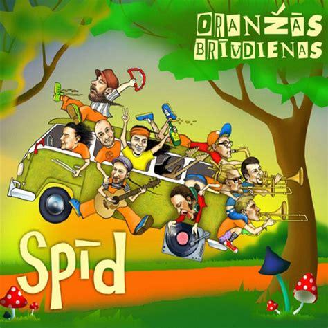 Spīd - Album by Oranžās Brīvdienas | Spotify
