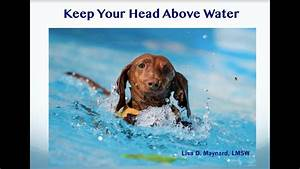 How To Keep Your Head Above Water - Lisa D  Maynard  Lmsw
