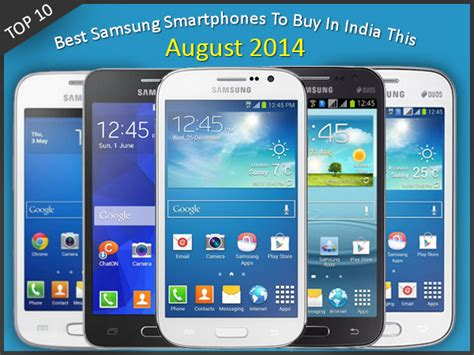 top 10 best samsung smartphones to buy in india this august gizbot news