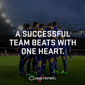 A Successful Team Beats With One Heart   Unitefootball  Football  Fotboll  Soccer  Quote