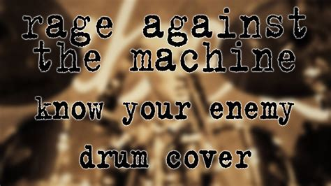 rage against the machine - know your enemy (drum cover ...