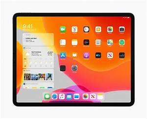 Apple Gives Ipad Its Own Operating System - Ipados