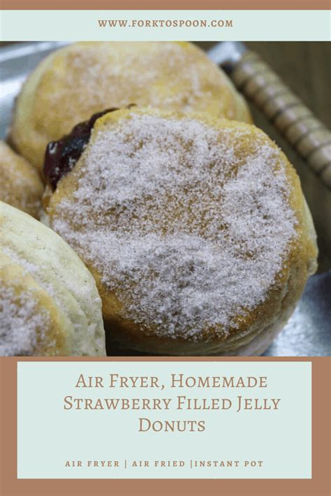 air filled jelly donuts fryer strawberry homemade