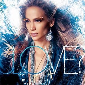 Jennifer lopez love album world lyrics for Jennifer lopez on the floor album cover