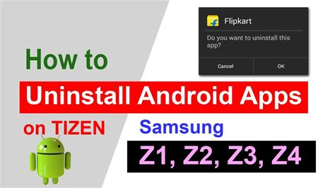 uninstall android apps  tizen   uninstall android apps  tizen samsung