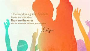5 Sadhguru Quot... Youth Day Special Quotes