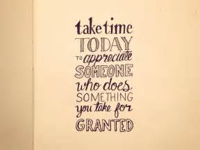 take for granted quotes quotesgram