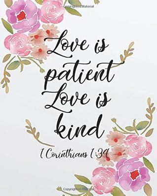 love  patient love  kind bible verse journal wide