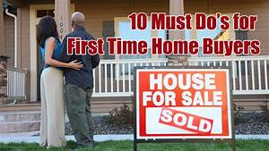 10 Must Do's for First Time Home Buyers