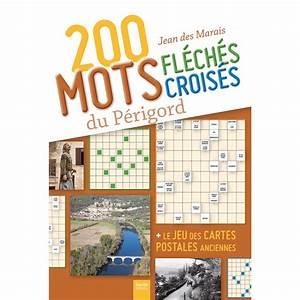 Pic Des Pyrénées Mots Fleches : 200 mots fl ch s et mots crois s du p rigord mots crois s et fl ch s geste editions ~ Maxctalentgroup.com Avis de Voitures