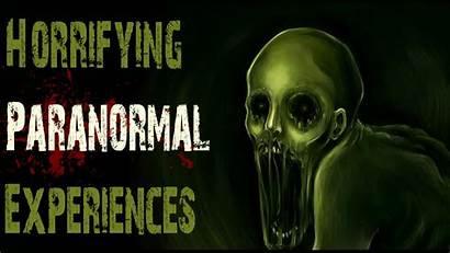 Paranormal Scary Stories True Experiences Horrifying Creepy
