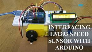 How To Interface Lm393 Speed Sensor With Arduino