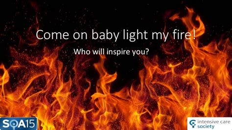 light my fire cing come on baby light my fire forrest