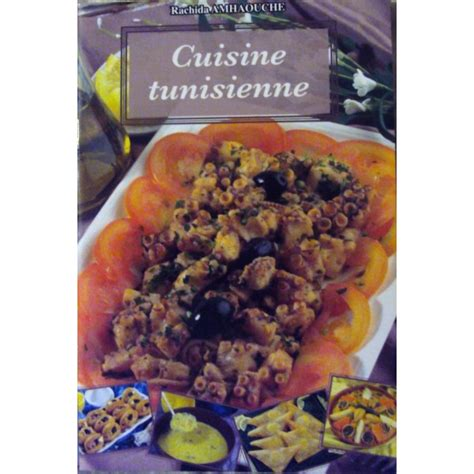 livre cuisine tunisienne pdf cuisine tunisienne universelle rachida amhaouche