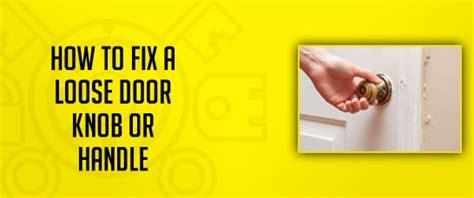 how to fix a door handle how to fix a door knob or handle malvern locksmith