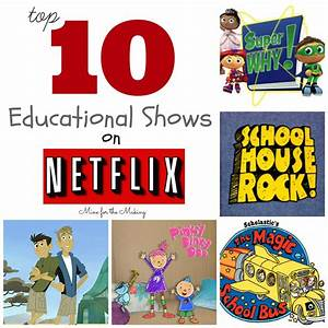 Tot School Tuesday: Top 10 Educational Shows on Netflix ...