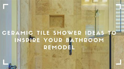 ceramic tile shower ideas  popular ideas