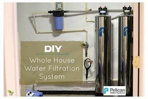 Diy Install Your Own Whole House Water Filtration System