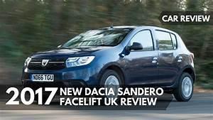 Defaut Dacia Sandero : car review new dacia sandero 2017 facelift uk review youtube ~ Medecine-chirurgie-esthetiques.com Avis de Voitures