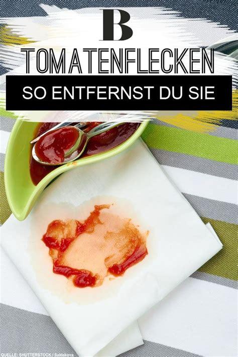 Tomatensoße Aus Kleidung Entfernen by Tomatenflecken Entfernen Hausmittel Und Tipps Haushalt