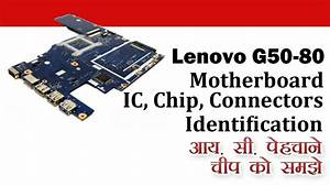 Lenovo G50-80 Laptop Motherboard Ic And Connectors