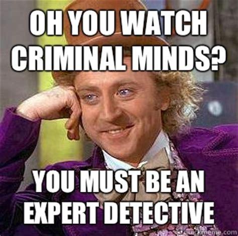 Criminal Minds Memes - criminal memes image memes at relatably com