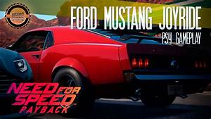 Need for Speed Payback PS4 Gameplay – 1965 Ford Mustang Joyride - YouTube