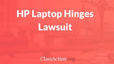 hp laptops broken hinge lawsuit classactionorg