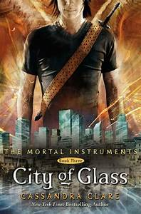 'City of Glass' book cover (The Mortal Instruments #3 ...