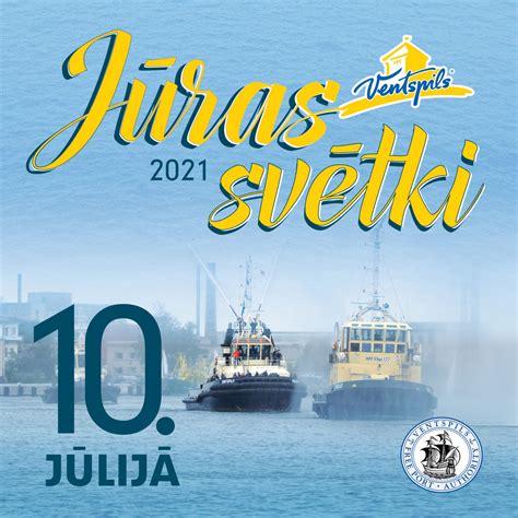 Jūras svētki Ventspilī 2021 - Ventspils Kultūras centrs